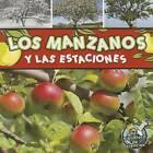 Los Manzanos y Las Estaciones (Apple Trees and the Seasons) by Julie K Lundgren (Paperback / softback, 2011)