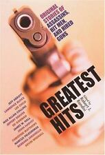 Greatest Hits: Original Stories of Hitmen, Hired Guns, and Private Eye-ExLibrary