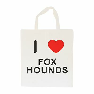 I Love Foxhounds - Cotton Bag | Size choice Tote, Shopper or Sling