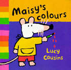 Maisy's Colours by Lucy Cousins (Paperback, 1997)