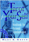 Tarot for Your Self: A Workbook for Personal Transformation  Second Edition by Mary K. Greer (Paperback, 2002)