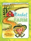 Rachel Moves to a Little Farm 9781436319133 Paperback P H