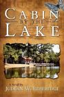 Cabin by The Lake a Novel Etheredge Judean W. Paperback Print on Demand Book