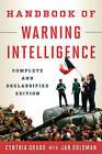 The Handbook of Warning Intelligence by Cynthia M. Grabo (Paperback, 2015)