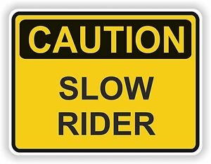 caution slow rider warning sticker decal bumper danger motorcycle