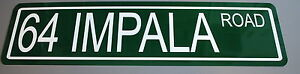"METAL STREET SIGN 1964 "" 64 IMPALA ROAD "" 283 327 409 SS SUPER SPORT CHEVY"
