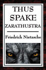 Thus Spake Zarathustra: A Book for All and None by Friedrich Wilhelm Nietzsche (Hardback, 2008)