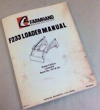 FARMHAND F233-A FARM LOADER OPERATORS OWNERS MANUAL INSTRUCTIONS PARTS LIST