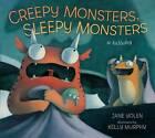 Creepy Monsters, Sleepy Monsters by Jane Yolen (Hardback, 2011)