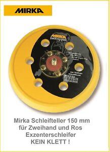 Mirka-Schleifteller-Stik-150-mm-Kein-Klett-CEROS-Zweihand-und-ROS-Exzentersch