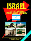 Israel Jewelry Industry Export-Import Directory by International Business Publications, USA (Paperback / softback, 2005)