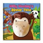 Large Hand Puppet Book - Milly Monkey's Dinner Time by North Parade Publishing (Novelty book, 2014)