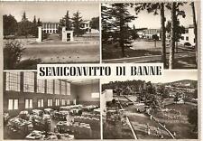 SEMICONVITTO DI BANNE..................4 vedute.