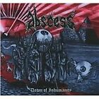 Abscess - Dawn of Inhumanity (2010)