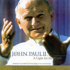 John Paul II: A Light for the World - Essays and Reflections on the Papacy of John Paul II by Sister (Hardback, 2003)