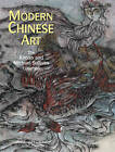 Modern Chinese Art: The Khoan and Michael Sullivan Collection by Michael Sullivan (Paperback, 2009)