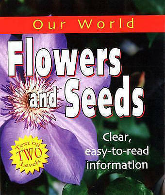 """""""VERY GOOD"""" Grieveson, M, Flowers and Seeds (Our World), Book"""