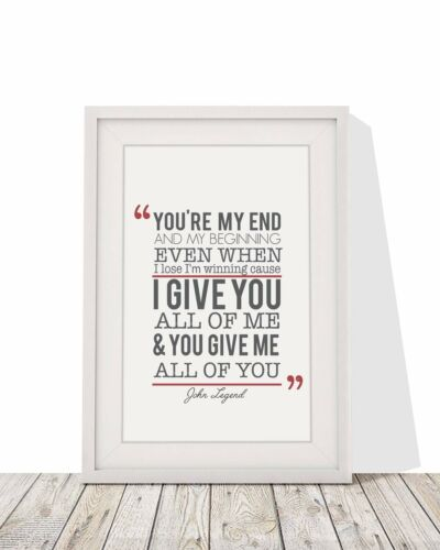 John Legend All Of Me Loves All Of You Song Lyrics Framed A4 Print With Mount