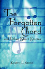 The Forgotten Chord and Other Short Stories by Kanith L Stone (Paperback / softback, 2009)