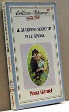 IL GIARDINO SEGRETO DELL'AMORE - N. Gamel [Bluemoon Serie Club 239]