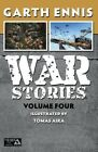 War Stories: Vol. 4 by Garth Ennis (Paperback, 2016)