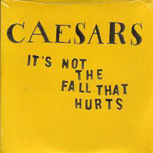 CD-Single-CAESARS-It-039-s-not-the-fall-that-hurts-PROMO-2-track-CARD-SLEEVE-NEW