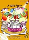 A Wild Party: Fluency (US English Edition): Level 4 by Jack Gabolinscy (Paperback, 2004)