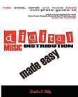 Digital Music Distribution Made Easy by Quadir A Selby (Paperback / softback, 2010)