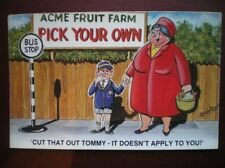 POSTCARD COMIC PICK YOUR OWN FRUIT - CUT THAT OUT TOMMY - IT DOES NOT APPLY TO Y