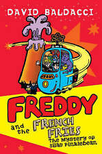Good, Freddy and the French Fries 2: The Mystery of Silas Finklebean, Baldacci,