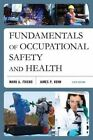 Fundamentals of Occupational Safety and Health by Mark A. Friend, James.P. Kohn (Paperback, 2014)
