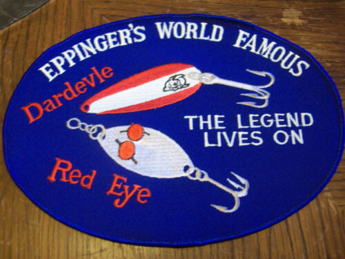 """EPPINGER/""""S WORLD FAMOUS DARDEVLE RED EYE FISHING LURE PATCH THE LEGEND LIVES ON"""