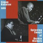 Solo: Spinning Songs of Herbie Nichols * by Simon Nabatov (CD, Mar-2012, Leo)