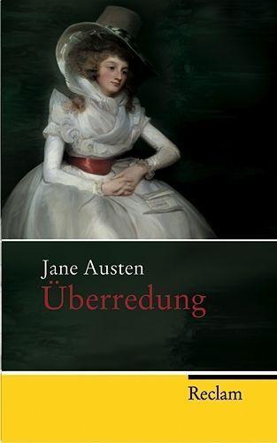 Jane Austen: Überredung (2007, Taschenbuch)