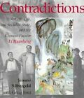 Contradictions: Artistic Life, the Socialist State, and the Chinese Painter Li Huasheng by Jerome Silbergeld (Hardback, 1993)