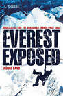 Everest Exposed: The MEF Authorised History by George Band (Paperback, 2005)