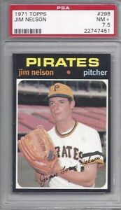 1971-Topps-baseball-card-298-Jim-Nelson-Pittsburgh-Pirates-PSA-7-5-NM