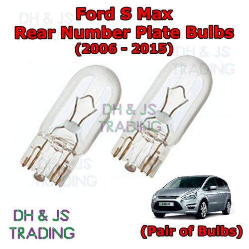 Ford S Max Rear Number Plate Bulbs Reg Plate Bulb Light Lights 06-15