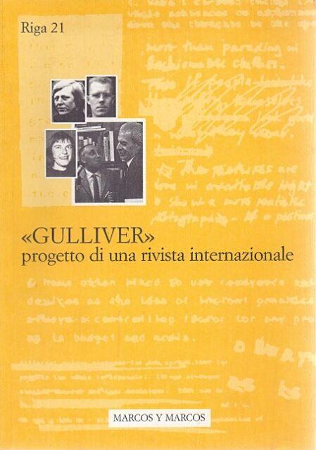 Gulliver. Progetto di una rivista internazionale. A cura di A.Panicali