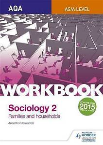 AQA-Sociology-for-A-Level-Workbook-2-Families-and-Households-by-Steve