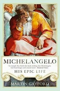 Michelangelo-His-Epic-Life-by-Martin-Gayford
