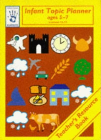 Infant Topic Planner: Teacher's Resource Book (Blueprints),Joy Palmer, Joyce Pa