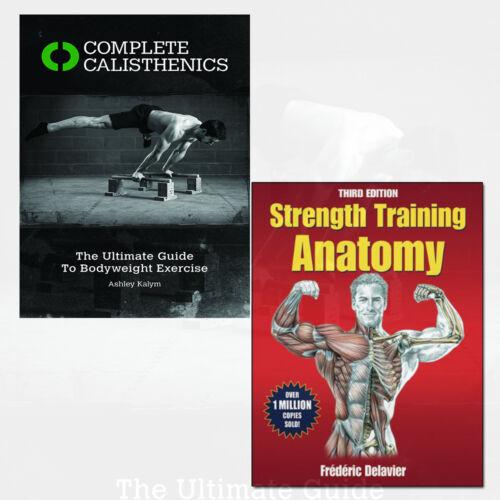 Strength Training Anatomy And Complete Calisthenics 2 Books Bundle