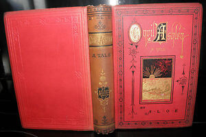 Cyril-Ashley-ALoe-Published-by-T-Nelson-and-Sons-1885-HB-VINTAGE