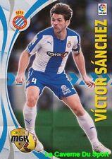 202 VICTOR SANCHEZ ESPANA RCD.ESPANYOL Xamax CARD MEGACRACKS 2016 PANINI