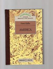 franza kafkan- america  - evergreen mondadori de agostini