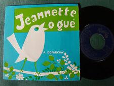 """JEANNETTE O GUE à DOMREMY par SIZENIERES de Maine bretagne - 7"""" EP SM 17 M 343"""