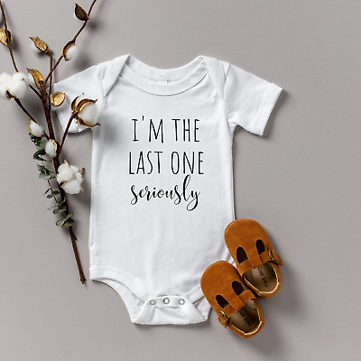 Seriously!!!/' Baby Creeper Bodysuit @ Funny Baby Shower Gift  /'I/'m the Last One