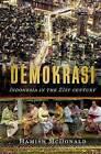 Demokrasi:: Indonesia in the 21st Century by Hamish McDonald (Hardback, 2015)
