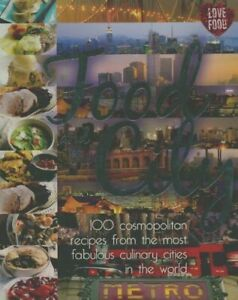 100 cosmopolitan recipes from the most fabuous culinary cities in the  - 2253201